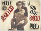 Mark Flood<br /> <i>GIVE THE ECONOMY A REAL GOOD BLOW JOB</i>, 2014<br /> Spray paint on found printed advertisement <br /> 73 x 98 x 1 1/2 inches<br /> 185.4 x 248.9 x 3.8 cm<br /> <br /> Booth 2.13